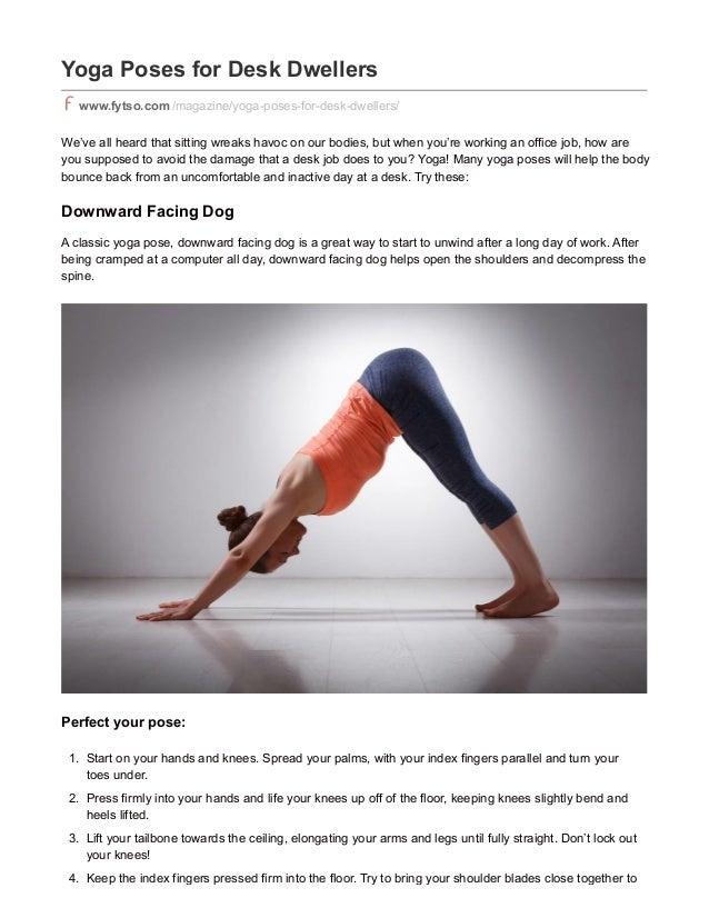 Yoga Poses for Desk Dwellers www.fytso.com /magazine/yoga-poses-for-desk-dwellers/ We've all heard that sitting wreaks hav...