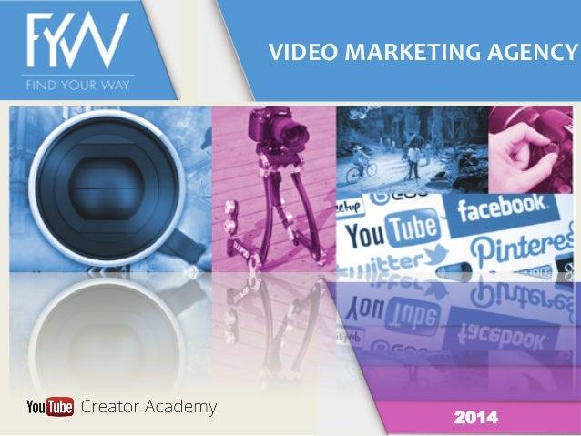 VIDEO  MARKETING  AGENCY   2014