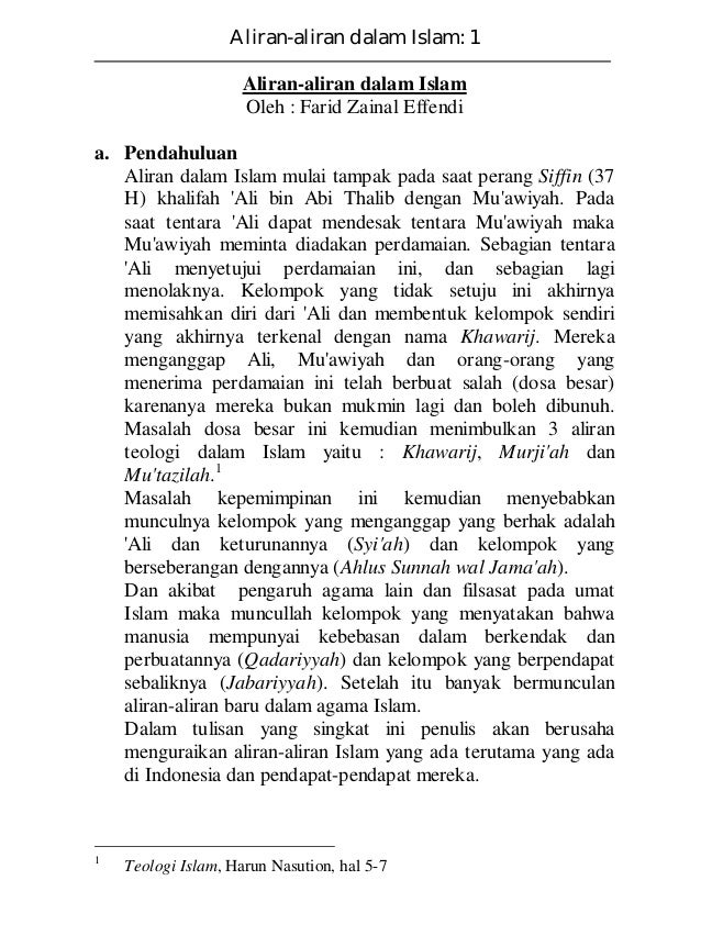 Aliran-aliran dalam Islam: 1 Aliran-aliran dalam Islam Oleh : Farid Zainal Effendi a. Pendahuluan Aliran dalam Islam mulai...