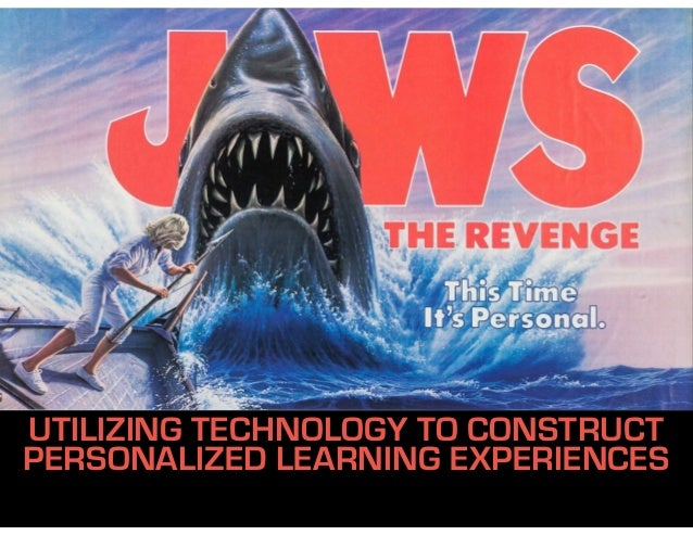 UTILIZING TECHNOLOGY TO CONSTRUCT PERSONALIZED LEARNING EXPERIENCES