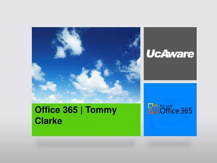 G<br />Office 365 | Tommy Clarke<br />