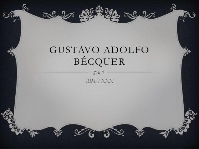 GUSTAVO ADOLFO BÉCQUER RIMA XXX