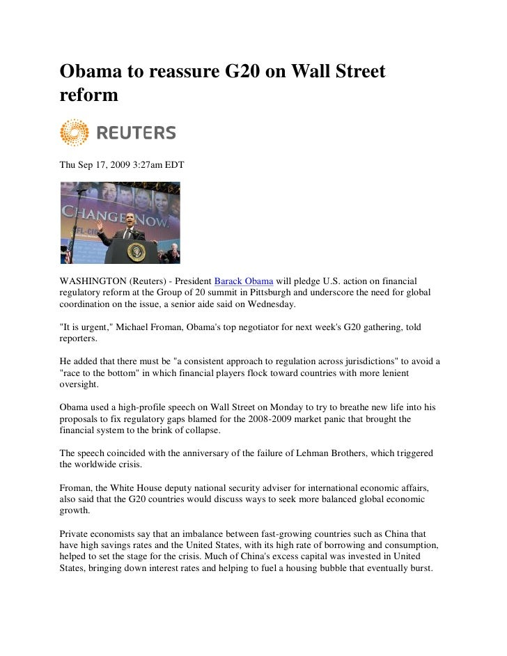 Obama to reassure G20 on Wall Street reform   Thu Sep 17, 2009 3:27am EDT     WASHINGTON (Reuters) - President Barack Obam...