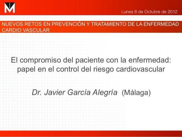 El compromiso del paciente con la                      enfermedad:     Papel en el control del riesgo                   ca...
