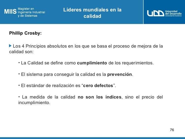 Líderes mundiales en la                                  calidadPhillip Crosby:  Los 4 Principios absolutos en los que se ...