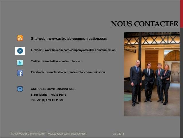 NOUS CONTACTER Site web : www.astrolab-communication.com Linkedin : www.linkedin.com/company/astrolab-communication Twitte...