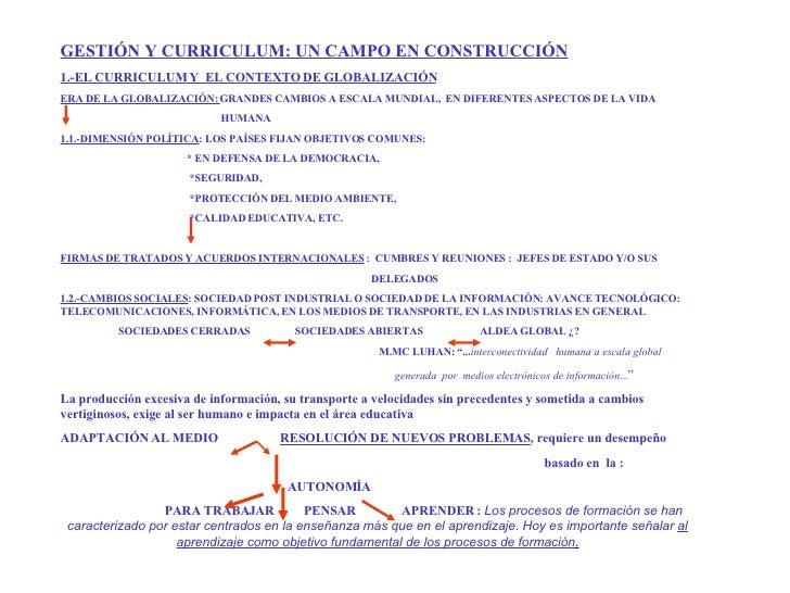 GESTIÓN Y CURRICULUM: UN CAMPO EN CONSTRUCCIÓN 1.-EL CURRICULUM Y  EL CONTEXTO DE GLOBALIZACIÓN ERA DE LA GLOBALIZACIÓN:  ...