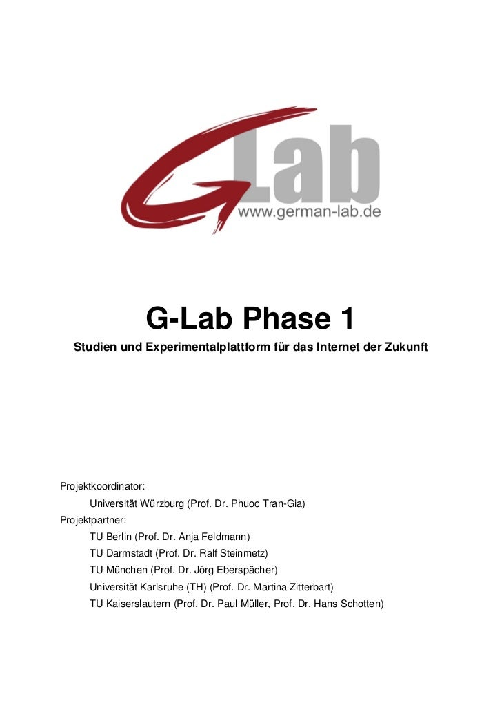 G-Lab Phase 1   Studien und Experimentalplattform für das Internet der ZukunftProjektkoordinator:      Universität Würzbur...
