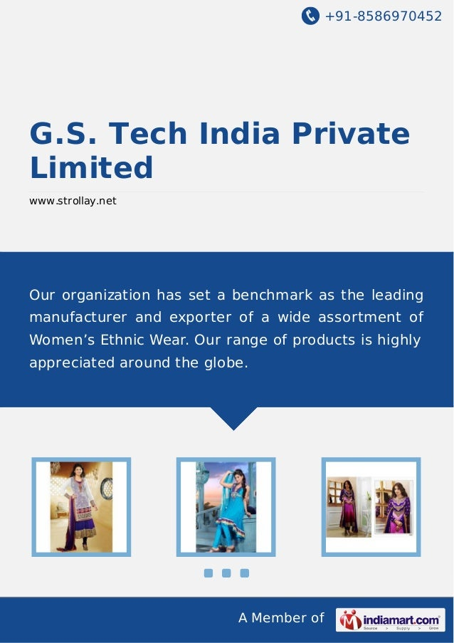 +91-8586970452 A Member of G.S. Tech India Private Limited www.strollay.net Our organization has set a benchmark as the le...