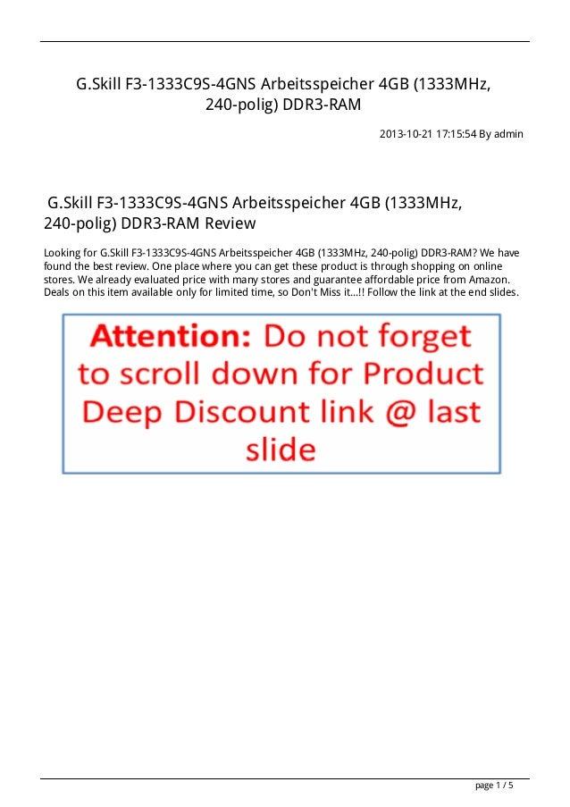 G.Skill F3-1333C9S-4GNS Arbeitsspeicher 4GB (1333MHz, 240-polig) DDR3-RAM 2013-10-21 17:15:54 By admin  G.Skill F3-1333C9S...