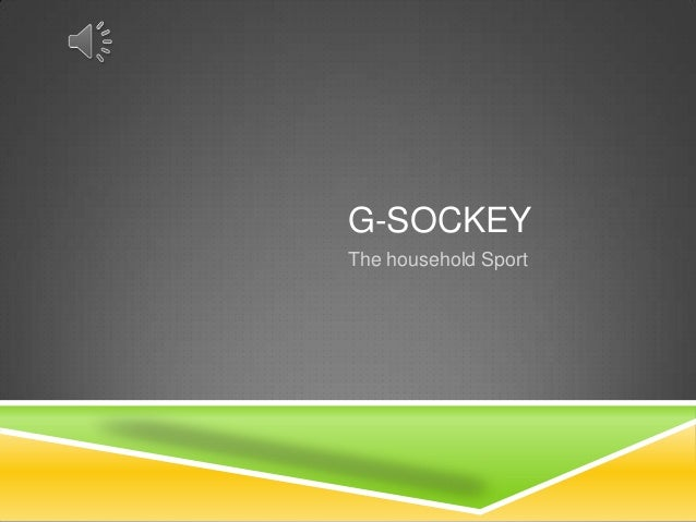 G-SOCKEYThe household Sport