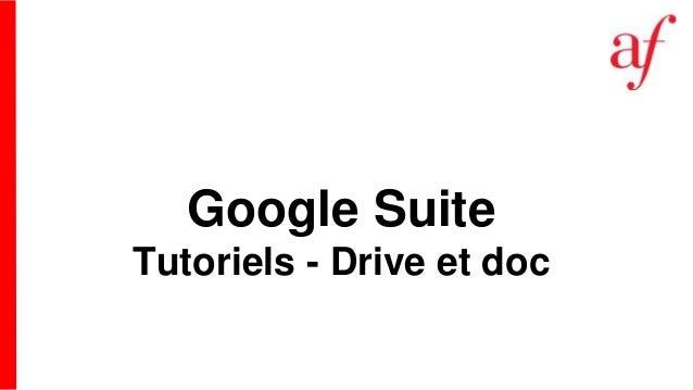 Google Suite Tutoriels - Drive et doc