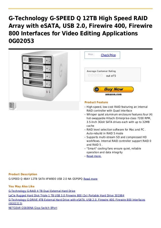 G-Technology G-SPEED Q 12TB High Speed RAIDArray with eSATA, USB 2.0, Firewire 400, Firewire800 Interfaces for Video Editi...