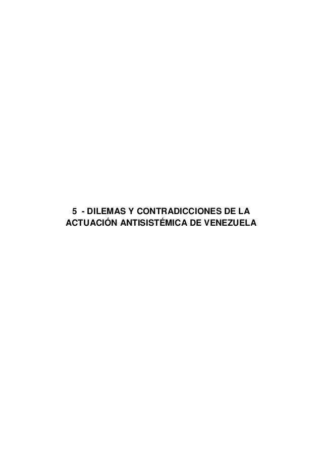 5 - DILEMAS Y CONTRADICCIONES DE LA ACTUACIÓN ANTISISTÉMICA DE VENEZUELA