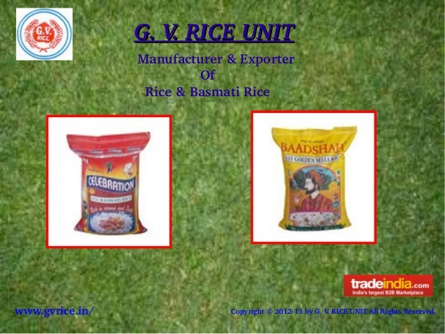 G.V.RICEUNITG.V.RICEUNITManufacturer&ExporterOfRice&BasmatiRicewww.gvrice.in/ Copyright©201...
