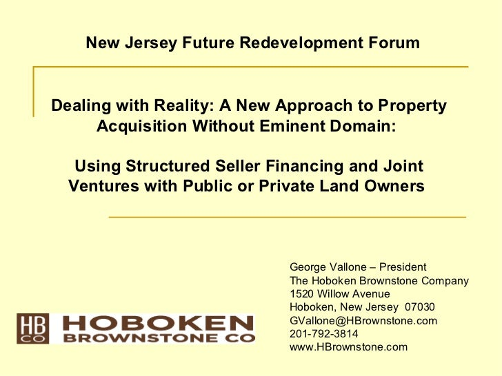 New Jersey Future Redevelopment ForumDealing with Reality: A New Approach to Property      Acquisition Without Eminent Dom...
