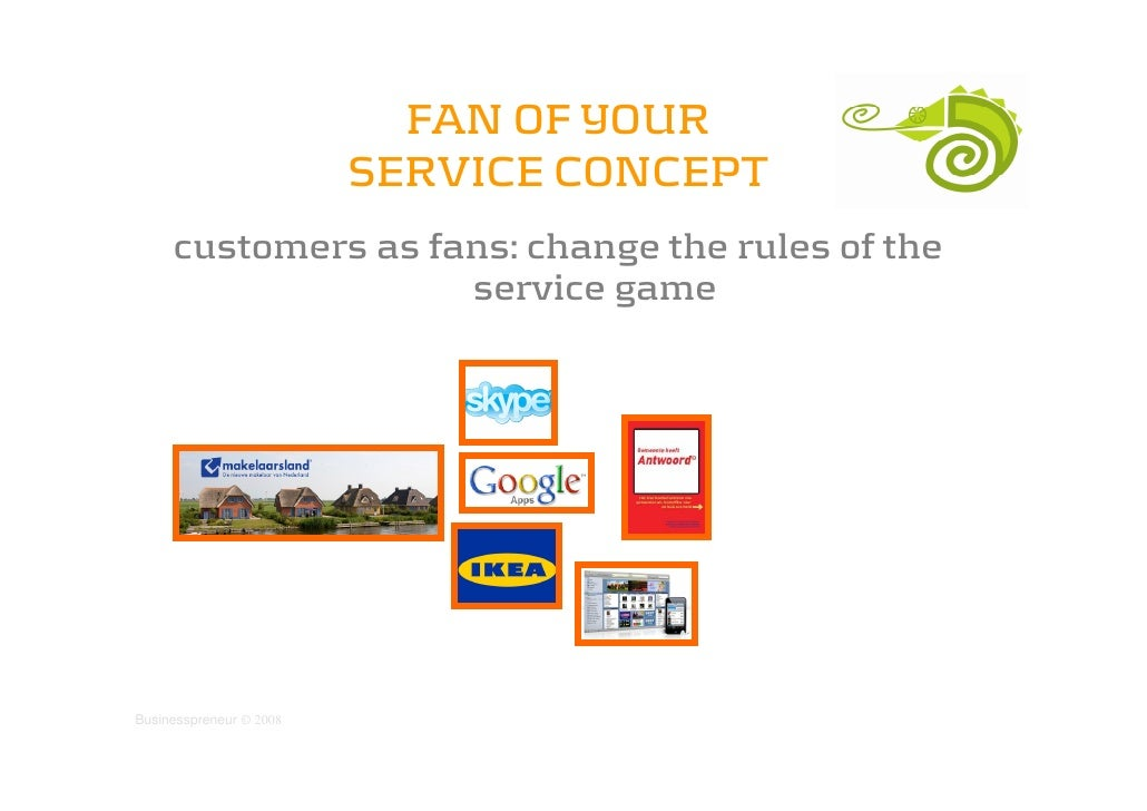FAN OF YOUR                          SERVICE CONCEPT      customers as fans: change the rules of the                     s...