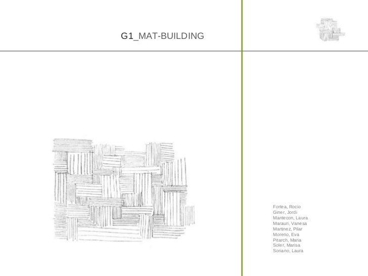 G1_MAT-BUILDING                  Fortea, Rocio                  Giner, Jordi                  Mantecon, Laura             ...
