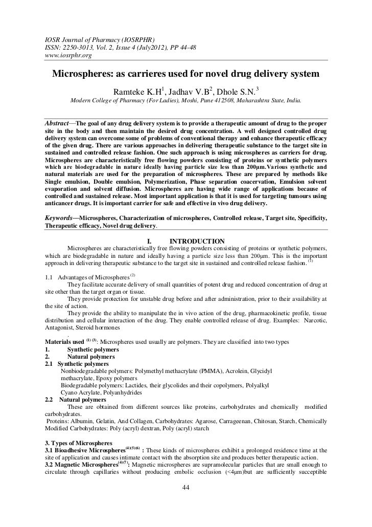 IOSR Journal of Pharmacy (IOSRPHR)ISSN: 2250-3013, Vol. 2, Issue 4 (July2012), PP 44-48www.iosrphr.org  Microspheres: as c...