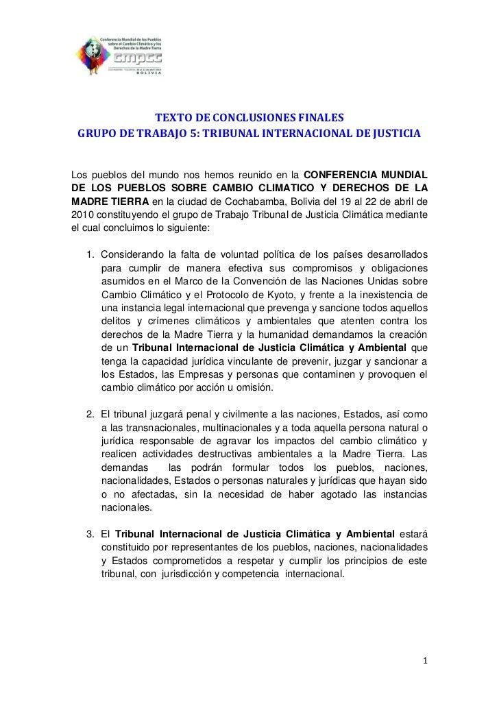 TEXTO DE CONCLUSIONES FINALES GRUPO DE TRABAJO 5: TRIBUNAL INTERNACIONAL DE JUSTICIALos pueblos del mundo nos hemos reunid...