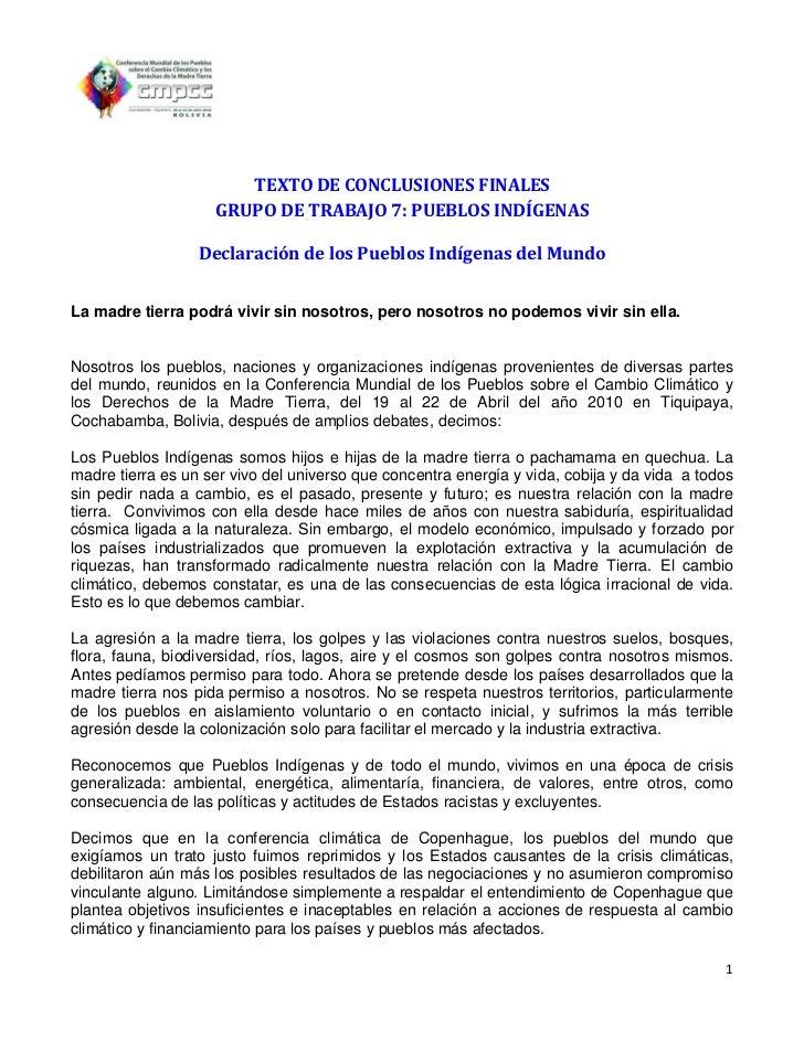 TEXTO DE CONCLUSIONES FINALES                    GRUPO DE TRABAJO 7: PUEBLOS INDÍGENAS                  Declaración de los...