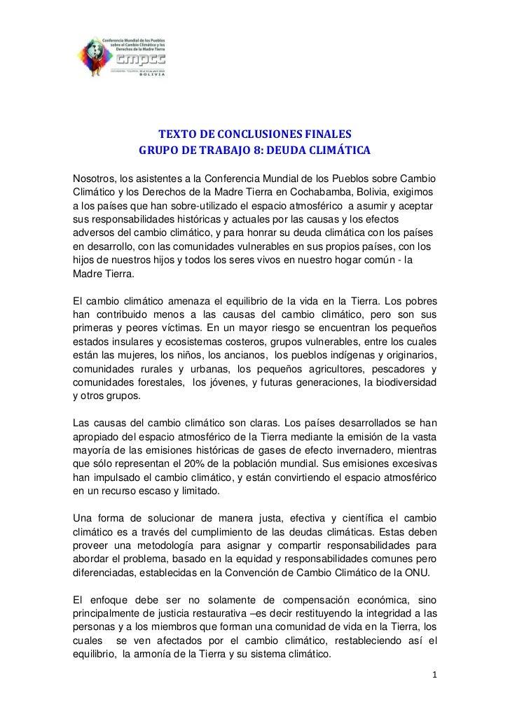 TEXTO DE CONCLUSIONES FINALES              GRUPO DE TRABAJO 8: DEUDA CLIMÁTICANosotros, los asistentes a la Conferencia Mu...