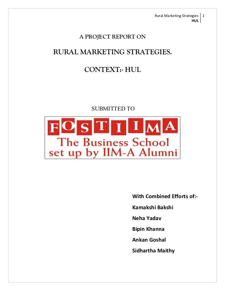 Rural Marketing Strategies 1                                                  HUL     A PROJECT REPORT ONRURAL MARKETING S...