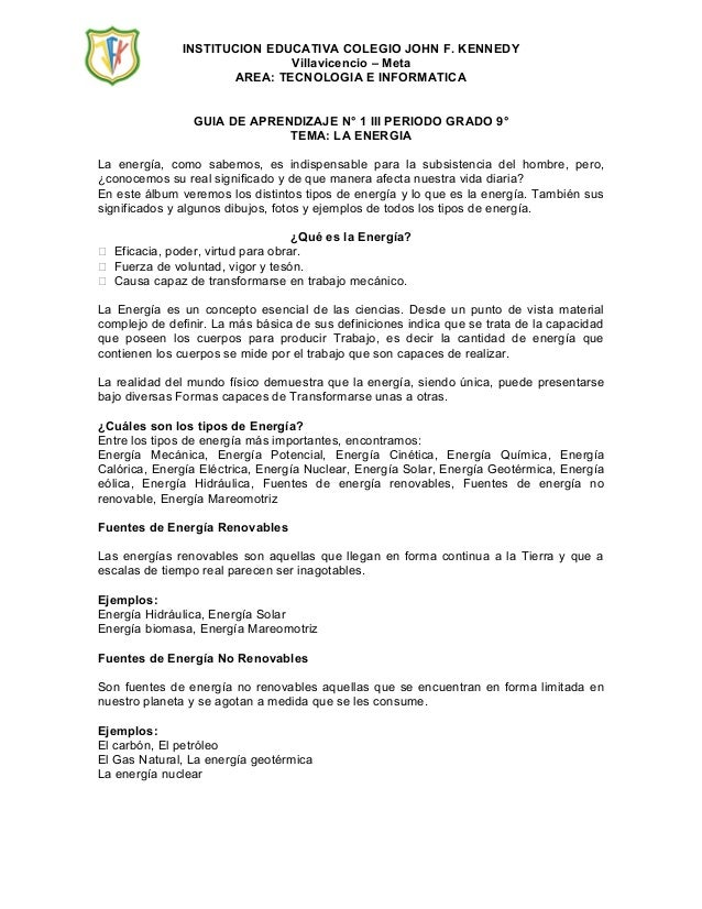 INSTITUCION EDUCATIVA COLEGIO JOHN F. KENNEDY Villavicencio – Meta AREA: TECNOLOGIA E INFORMATICA GUIA DE APRENDIZAJE N° 1...