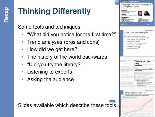 """G: Conclusions Thinking Differently Some tools and techniques • """"What did you notice for the first time?"""" • Trend analyses..."""
