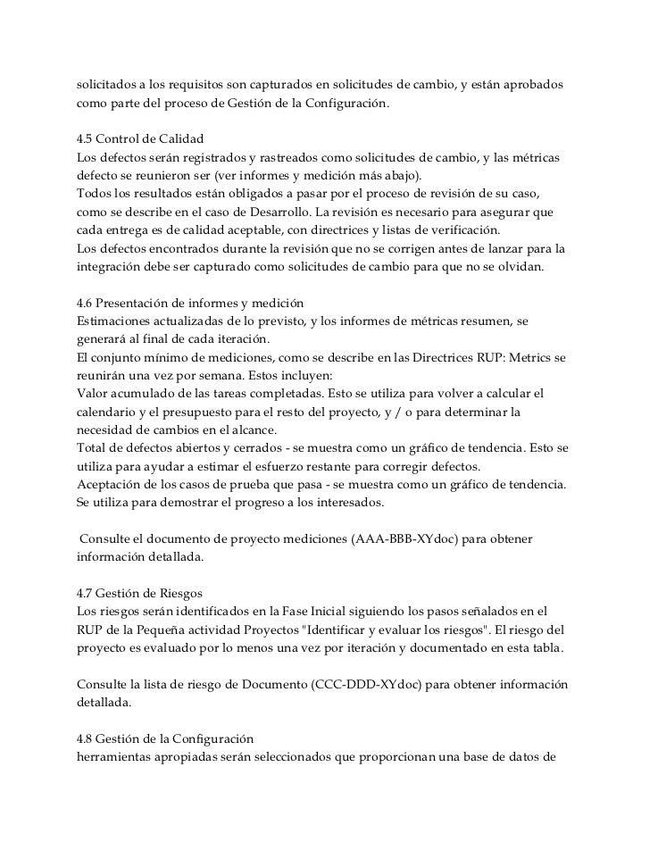 solicitados a los requisitos son capturados en solicitudes de cambio, y están aprobadoscomo parte del proceso de Gestión d...