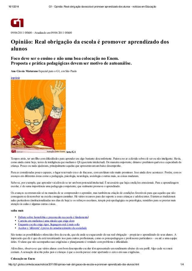 16/1/2014  G1 - Opinião: Real obrigação da escola é promover aprendizado dos alunos - notícias em Educação  09/06/2011 08h...