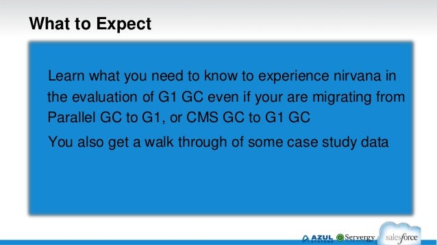 Garbage First Garbage Collector (G1 GC) - Migration to, Expectations and Advanced Tuning Slide 2
