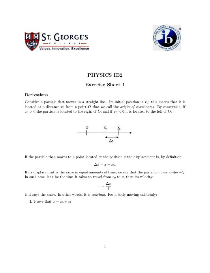 PHYSICS IB2                                     Exercise Sheet 1DerivationsConsider a particle that moves in a straight li...