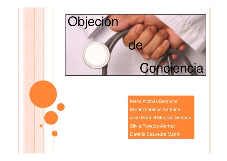 Objeción           de               Conciencia           Maria Altabás Betancor           Miriam Lorenzo Santana          ...