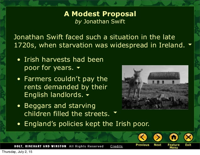 a modest proposal 2 A modest proposal essay eng 52 lesley blake 23-09-14 a modest proposal a modest proposal begins stating the affairs of ireland's poverty, that the children are being fed to the brim with food.
