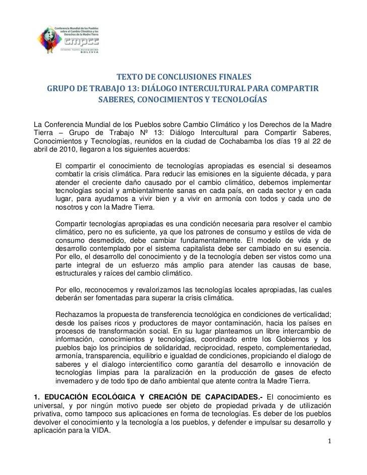 TEXTO DE CONCLUSIONES FINALES    GRUPO DE TRABAJO 13: DIÁLOGO INTERCULTURAL PARA COMPARTIR               SABERES, CONOCIMI...
