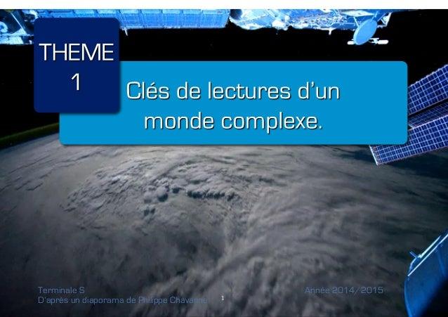 1!  Terminale S Année 2014/2015  D'après un diaporama de Philippe Chavanne 1!
