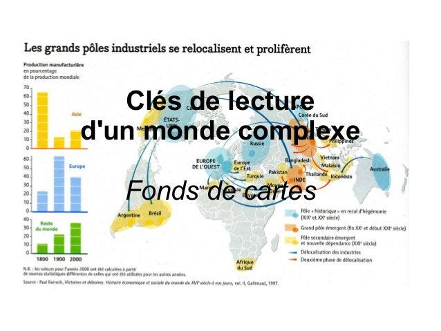 Clés de lecture d'un monde complexe Fonds de cartes