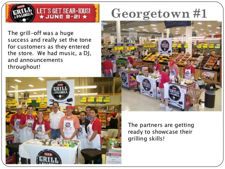 Georgetown #1 The grill-off was a huge success and really set the tone for customers as they entered the store.  We had mu...