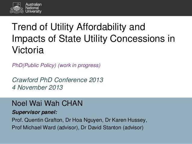 Trend of Utility Affordability and Impacts of State Utility Concessions in Victoria PhD(Public Policy) (work in progress) ...