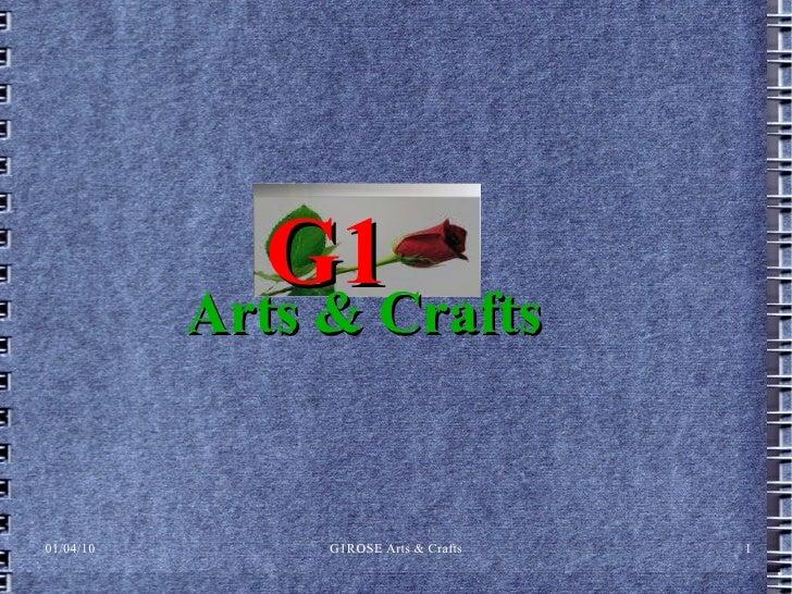 G1 Arts & Crafts