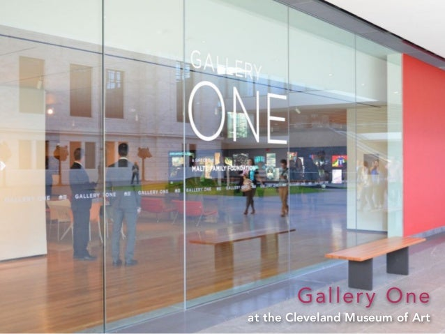 Gallery One at the Cleveland Museum of Art