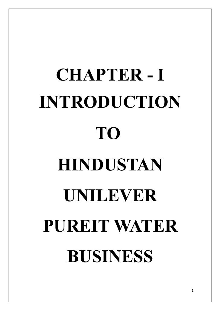 CHAPTER - IINTRODUCTION    TO HINDUSTAN  UNILEVERPUREIT WATER  BUSINESS               1