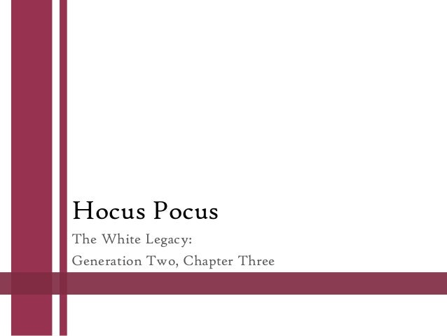 Hocus Pocus The White Legacy: Generation Two, Chapter Three