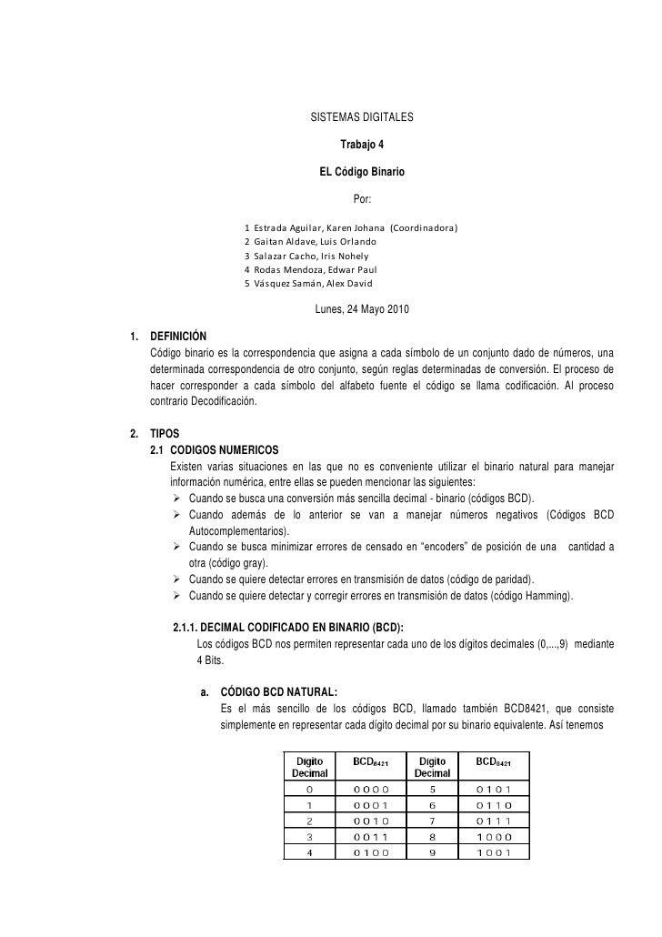 SISTEMAS DIGITALES<br />Trabajo 4<br />EL Código Binario<br />Por:<br />Lunes, 24 Mayo 2010<br />DEFINICIÓN<br />Código bi...