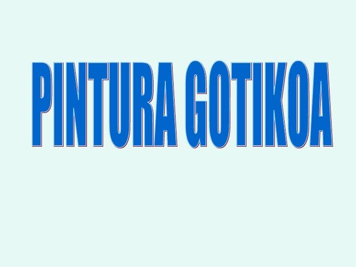 PINTURA GOTIKOA