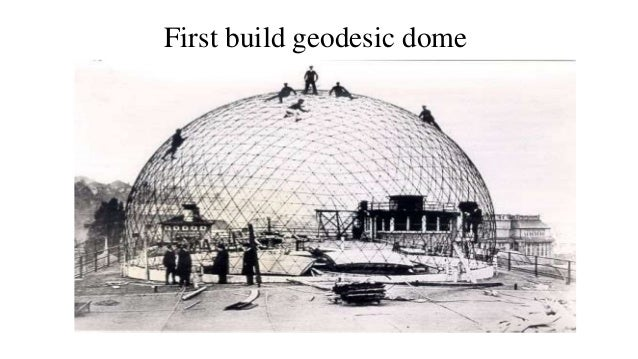 Geodesic Dome History And Construction