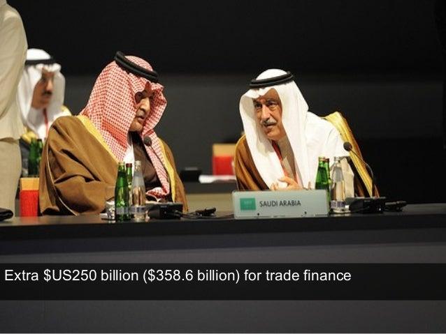 Extra $US250 billion ($358.6 billion) for trade finance