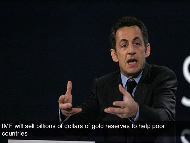 IMF will sell billions of dollars of gold reserves to help poor countries