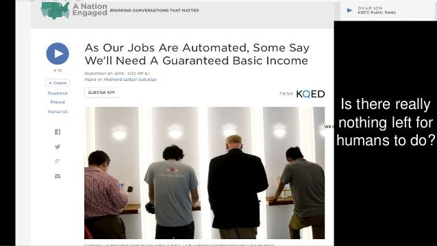 """That's a problem """"The people will rise up before the robots do."""" Andy Macafee Co-author, The Second Machine Age Erik Brynj..."""